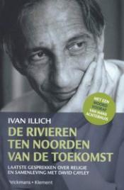 ISVW-iFilosofie #12 - De rivieren ten noorden van de toekomst - Ivan Illich