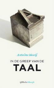 iFilosofie #13 - In de greep van de taal - Antoine Mooij