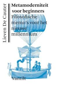 ISVW-iFilosofie #15 - Metamoderniteit voor beginners. Filosofische memo's voor het nieuwe millenium