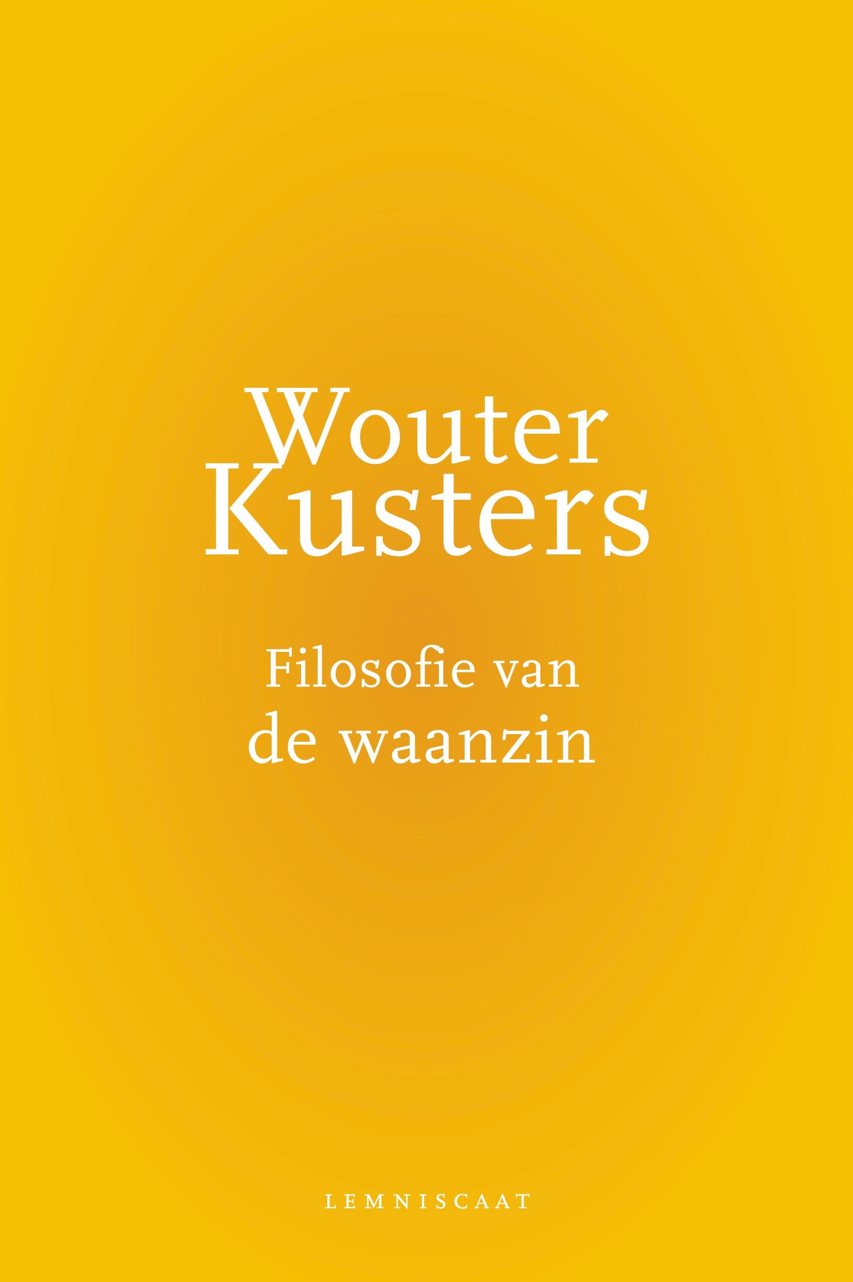 ISVW-iFilosofie #6 - Wouter Kusters, Filosofie van de waanzin