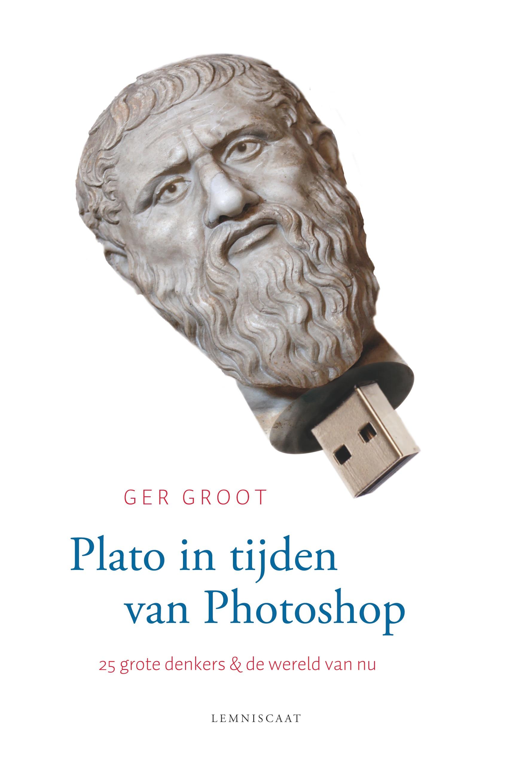 ISVW-iFilosofie #6 - Ger Groot, Plato in tijden vna Photoshop. 25 Grote denkers & de wereld van nu