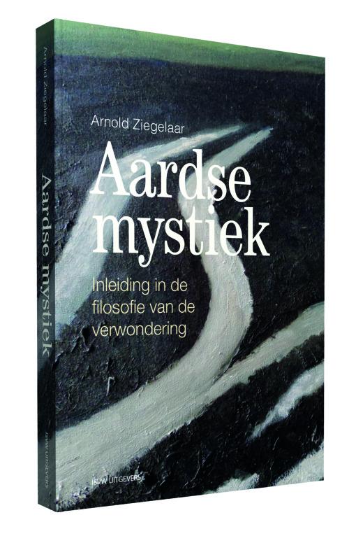 ISVW-iFilosofie #16 - Arnold Ziegelaar, Aardse mystiek