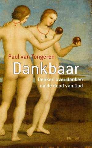ISVW-iFilosofie #16 - Paul van Tongeren, Dankbaar. Denken over danken na de dood van god