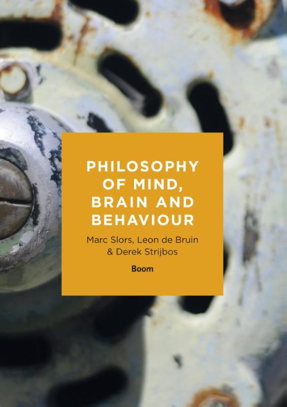 ISVW-iFilosofie #16 - Marc Slors, Leon de Bruin & Derek Strijbos, Philosophy of mind, brain and behaviour