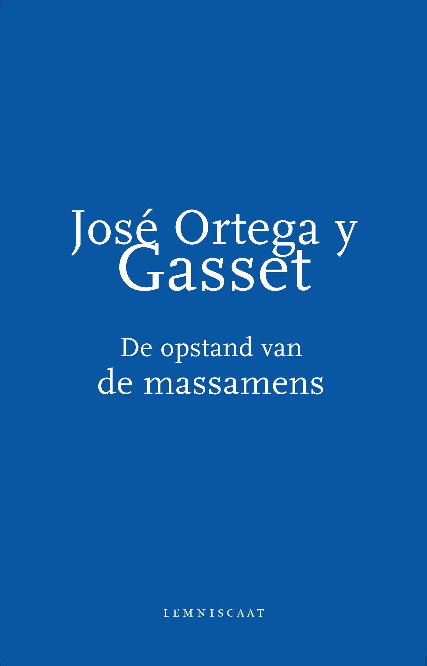 ISVW-iFilosofie #18 - Jose Ortega y Gasset, De opstand van de massamens