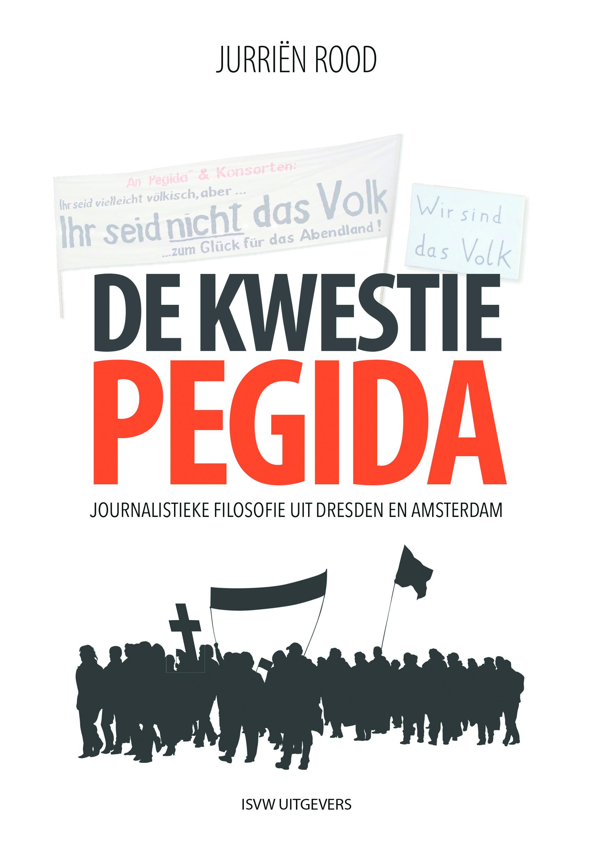 ISVW-iFilosofie #18 - Jurriën Rood, De kwestie Pegida