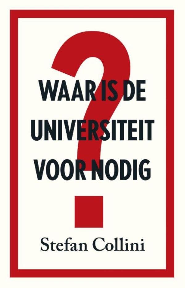 ISVW-iFilosofie #18 - Stefan Collini, Waar is de universiteit voor nodig