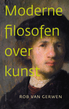 ISVW-iFilosofie 19 - Rob van Gerwen, Moderne filosofen over kunst